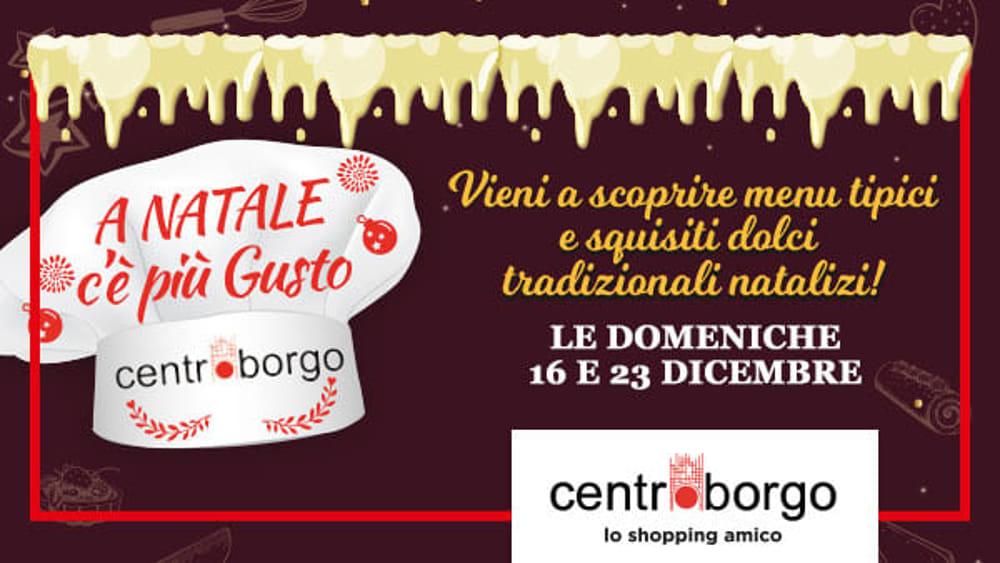 Un Natale squisito al Centro Borgo