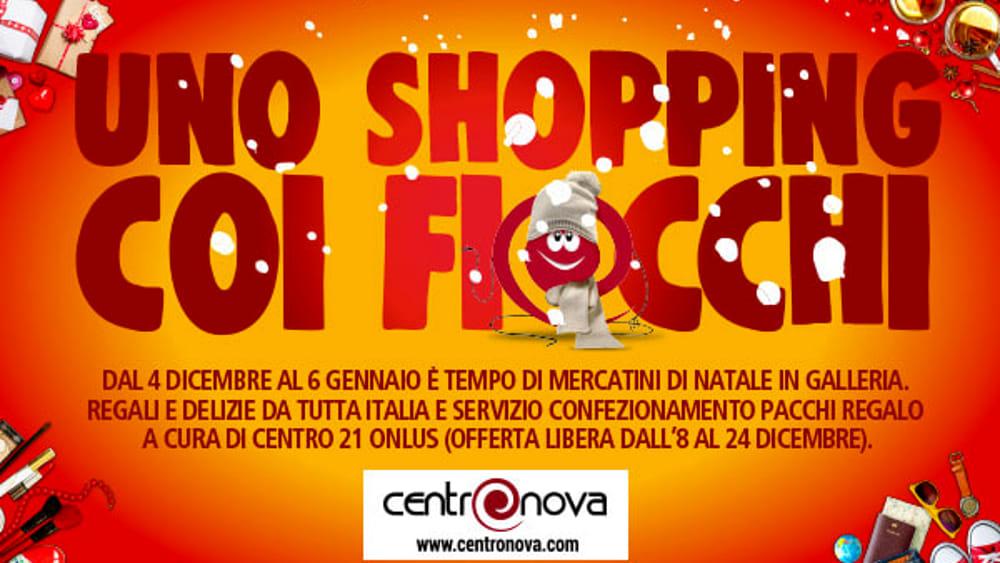 Natale al Centronova. Uno shopping coi Fiocchi!